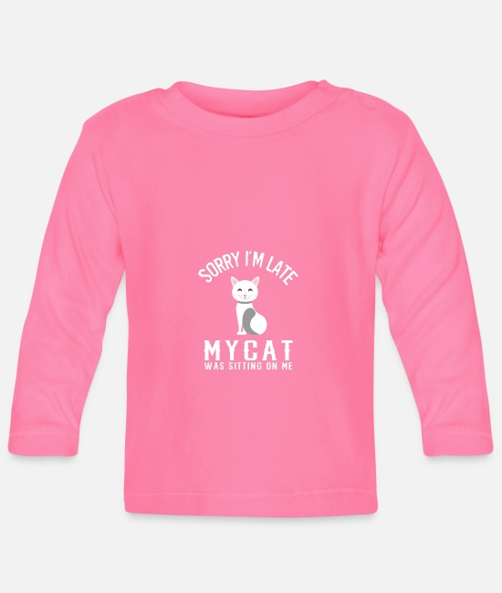 Cat Lady Baby Long-Sleeved Shirts - Sorry I'm too late - Baby Longsleeve Shirt azalea