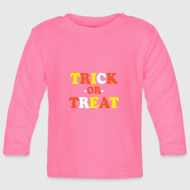 Trick Or Treat Trick or Treat - Baby Langarmshirt