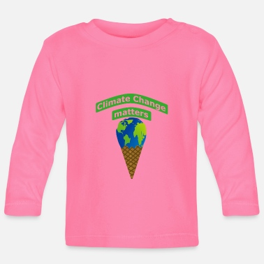 Climate Change Climate Change matters - Baby Long Sleeve T-Shirt