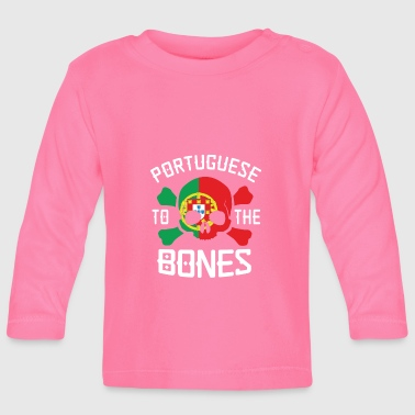 Portuguese Portuguese to the bones - Baby Long Sleeve T-Shirt