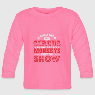 Circus circus - Baby Long Sleeve T-Shirt