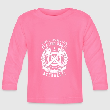Dart Darts Shirt · Darts · Darts · but! - Baby Long Sleeve T-Shirt