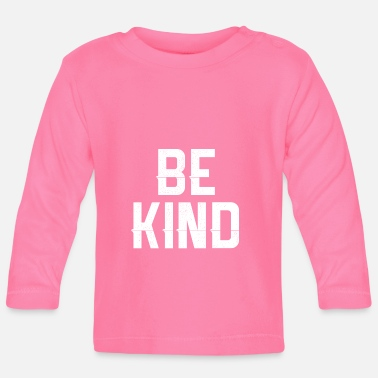 Kid Be kid - Baby Longsleeve Shirt