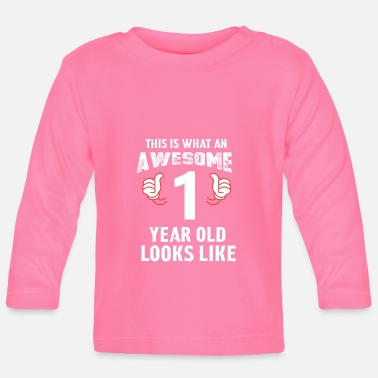 Old Awesome 1 year old - Baby Long Sleeve T-Shirt