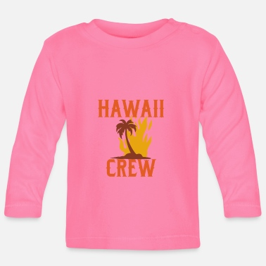 Hawaii Equipo de Hawaii - Camiseta manga larga bebé