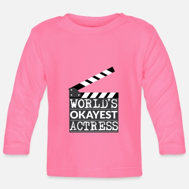 Actress Funny Actress Gift - World's Okayest Actress - Baby Longsleeve Shirt