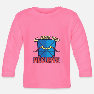 Recurve Archery All About That Recurve - Baby Langarmshirt