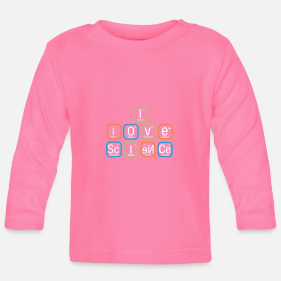 Scienza Abbigliamento neonato - Top Fun I Love Science Periodic Table Gift Design - Maglietta maniche lunghe neonato azalea