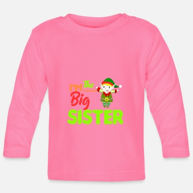 Big sister elf t-shirt women kids men - Baby Longsleeve Shirt