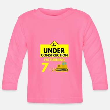 Grab Under Construction I'm Turning 7 - Baby Langarmshirt