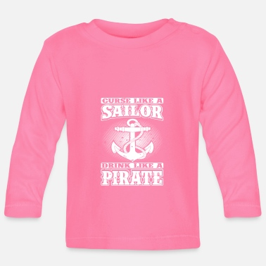 Nautical Play Like Nautical Play Like a Pirate - Baby Longsleeve Shirt