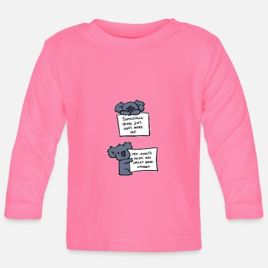 You're a good enough optimistic gift - Baby Longsleeve Shirt