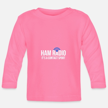 Radio Tower Contact Sport Pun Sender or Receiver Gift - Baby Longsleeve Shirt