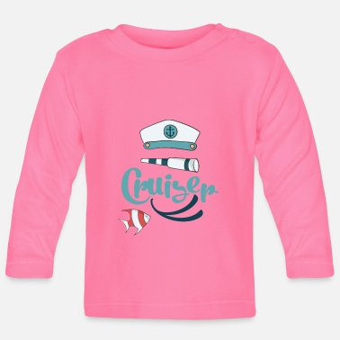 Cruise cruise - Baby Long Sleeve T-Shirt