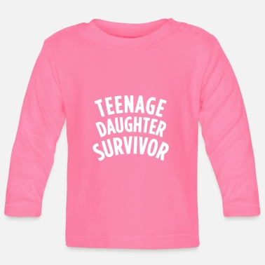 Teenager TEENAGE DAUGHTER SURVIVOR Manches longues - T-shirt manches longues Bébé