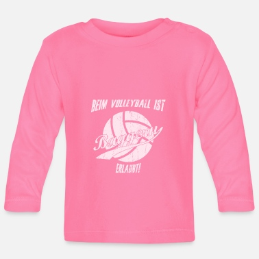 Draguer Sports de drague de volleyball disant - T-shirt manches longues Bébé