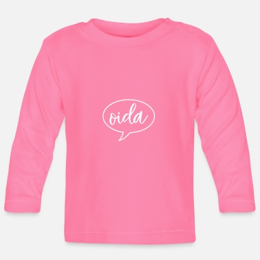 Dialect Oida Oostenrijk dialect dialect - Baby longsleeve
