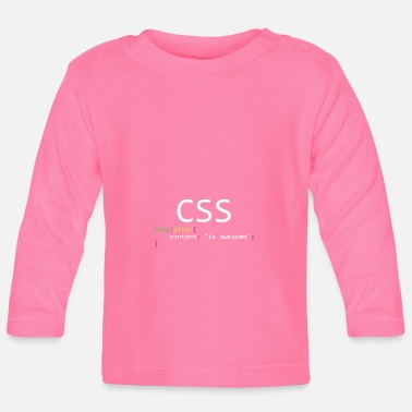 Css CSS is awesome - Baby Long Sleeve T-Shirt