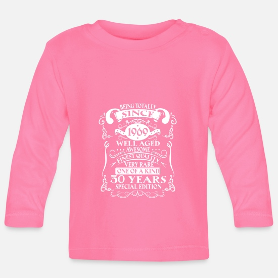 Born Baby Clothes - 50th birthday 1969 fifty 50 years awesome - Baby Longsleeve Shirt azalea