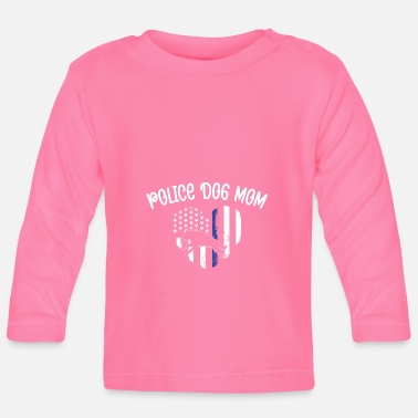 Police Dog mom K9 German Shepherd Gift - Baby Langarmshirt