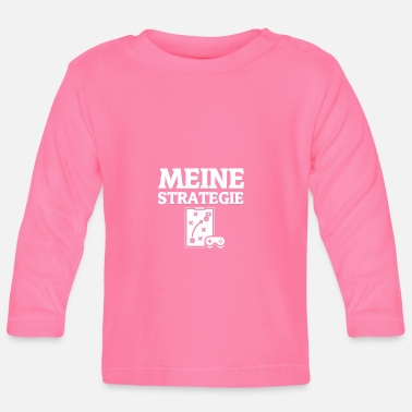 Strategie Meine Strategie - Baby Langarmshirt