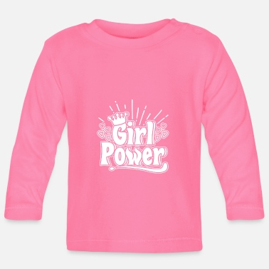 Girlie Girl Power - Girl Power - T-shirt manches longues Bébé