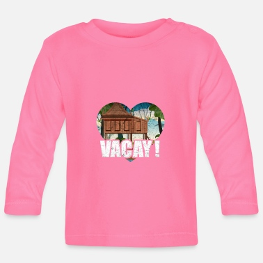 Vacation Vacay Vacation Holliday Vacation Vacation - Baby Longsleeve Shirt