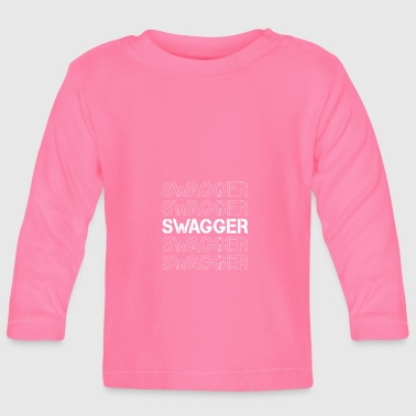 Swagg Swagger! - T-shirt manches longues Bébé