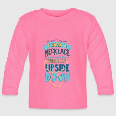 In wear a necklace - Baby Long Sleeve T-Shirt
