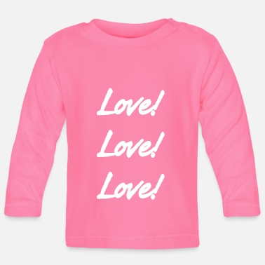 Lovely Love Love Love - Baby Long Sleeve T-Shirt