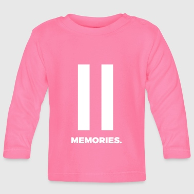 Break memories reminder thoughts gift - Baby Long Sleeve T-Shirt