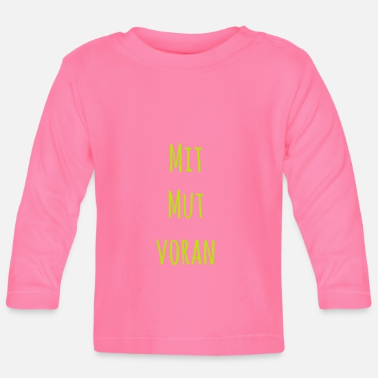 With Courage, Advance Tshirt Baby Clothes - With courage - Baby Longsleeve Shirt azalea