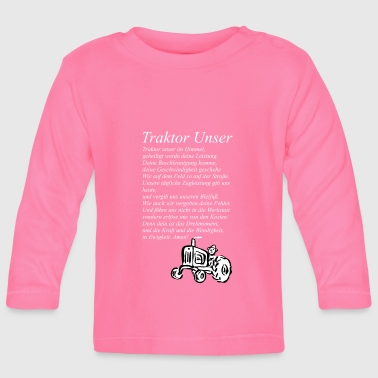 Our Block Tractor Our tractor - Baby Long Sleeve T-Shirt