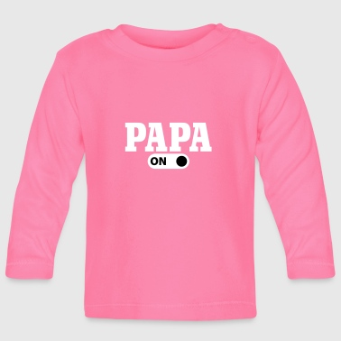 Papa on - Baby Long Sleeve T-Shirt