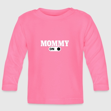 Mommy on - T-shirt