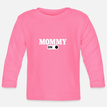 Mommy Mommy on - T-shirt
