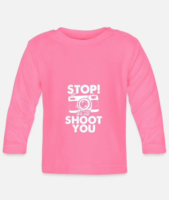 Shoot Em Up Baby Clothes - Stop or I'll shoot you - Baby Longsleeve Shirt azalea
