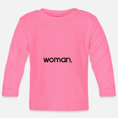 woman - Baby Longsleeve Shirt