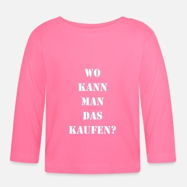 suchbegriff 39 konsum 39 baby langarmshirts online bestellen spreadshirt. Black Bedroom Furniture Sets. Home Design Ideas