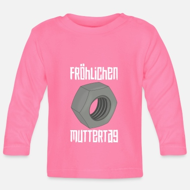 Happy Mother's Day - Baby Longsleeve Shirt