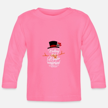 Winter Walking in a Winter Wonderland Gift X-mas - Baby longsleeve