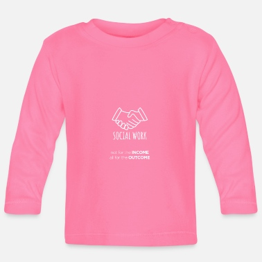 Income SOCIAL WORKER - Baby Langarmshirt