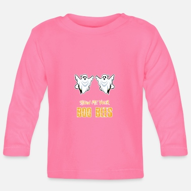 Party Boo Bees - Show Me Your Boo Bees - Ladies - Baby Longsleeve Shirt
