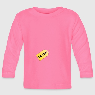 price tag - Baby Long Sleeve T-Shirt