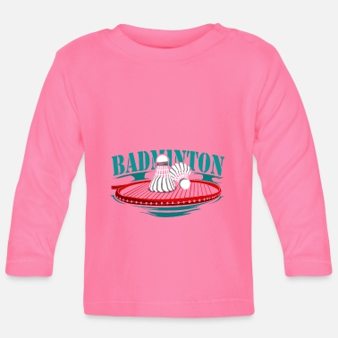 Sports Badminton racquet sports - Baby Longsleeve Shirt