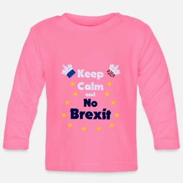 London Keep Calm And No Brexit - England - Baby Langarmshirt