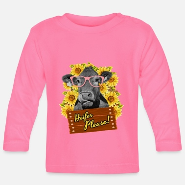 Cow Heifer Please Funny sunflower cow glasses - Baby Longsleeve Shirt