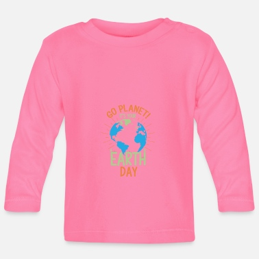 Save Earth Day - Baby Longsleeve Shirt