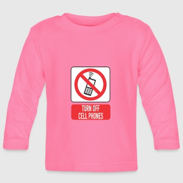 Mobile off - Baby Long Sleeve T-Shirt