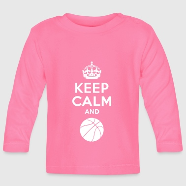 Keep Calm - Basketball 2 - T-shirt manches longues Bébé